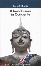 Il buddismo in Occidente  - Lionel Obadia Libro - Libraccio.it