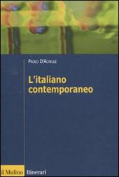 L' italiano contemporaneo  - Paolo D'Achille Libro - Libraccio.it