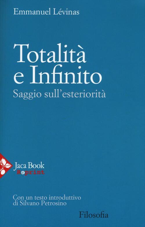 Totalit e infinito saggio sull 39 esteriorit emmanuel for Libri sull architettura