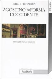 Agostino inForma l'Occidente