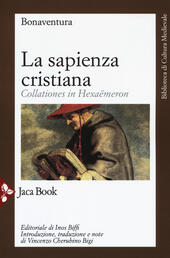 La sapienza cristiana. Collationes in Hexaëmeron