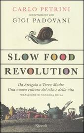 Slow food. Storia di un'utopia possibile