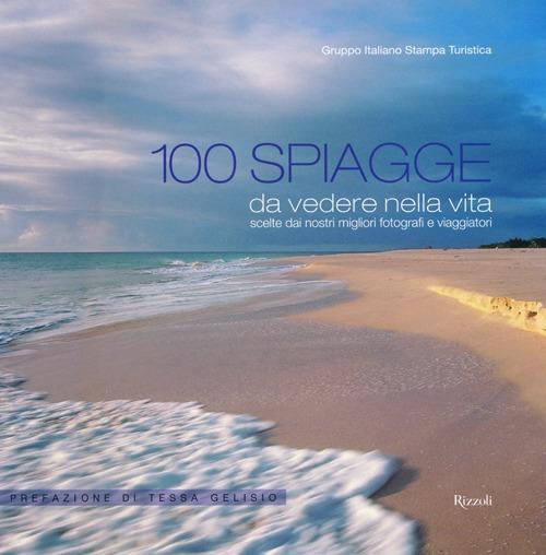 (NUOVO o USATO) 100 spiagge da vedere nella vita scelte dai nostri..