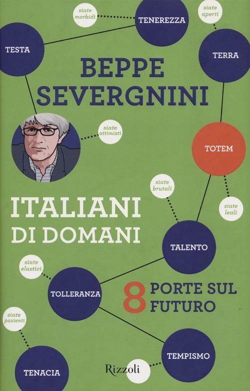 (NUOVO o USATO) Italiani di domani. 8 porte sul futuro