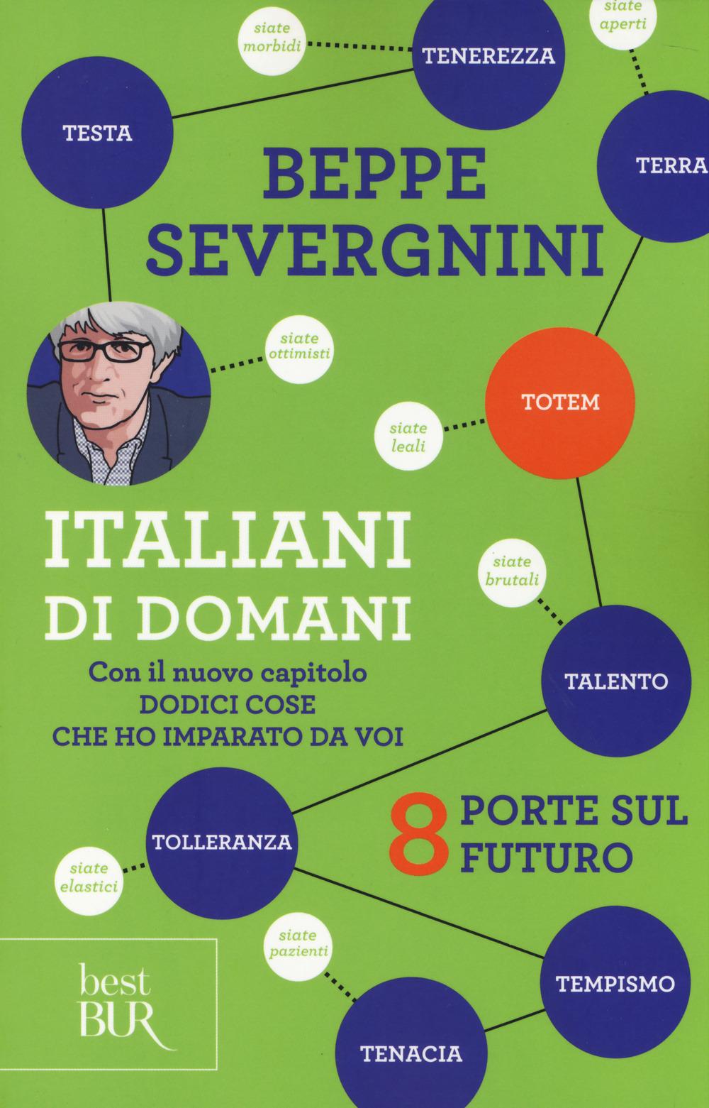 (NUOVO o USATO) Italiani di domani. 8 porte sul futuro. Con il nuo..