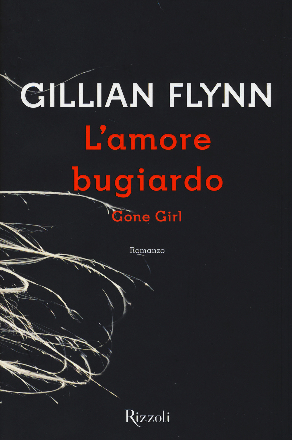 Image of L' amore bugiardo. Gone girl