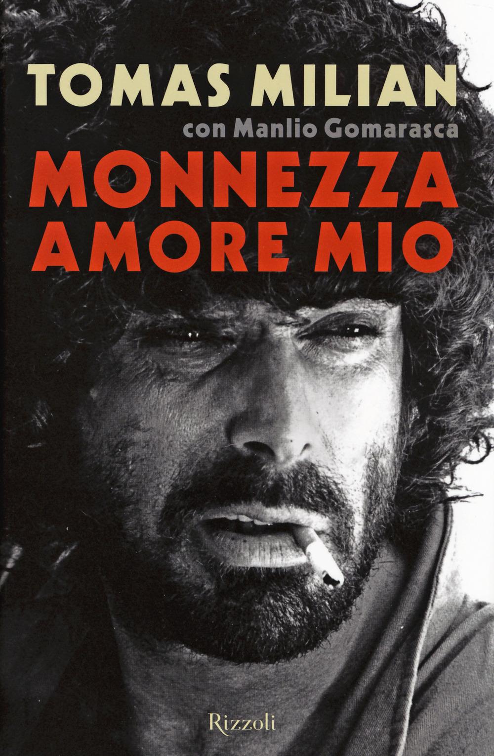 Image of (NUOVO o USATO) Monnezza amore mio