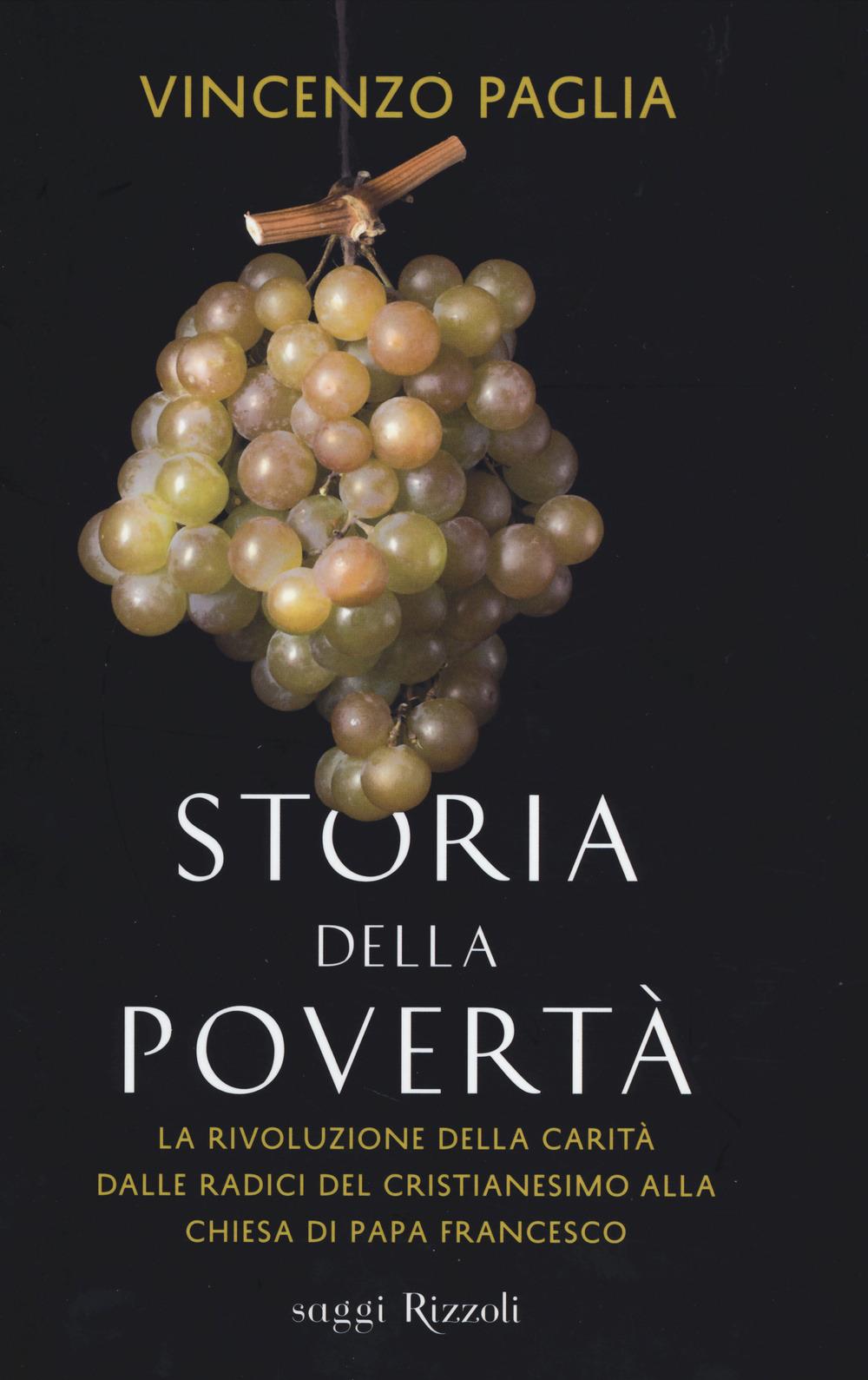 (NUOVO o USATO) Storia della povertà. La rivoluzione della carità ..