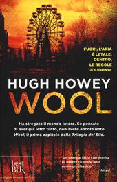Wool. Trilogia del Silo  - Hugh Howey Libro - Libraccio.it