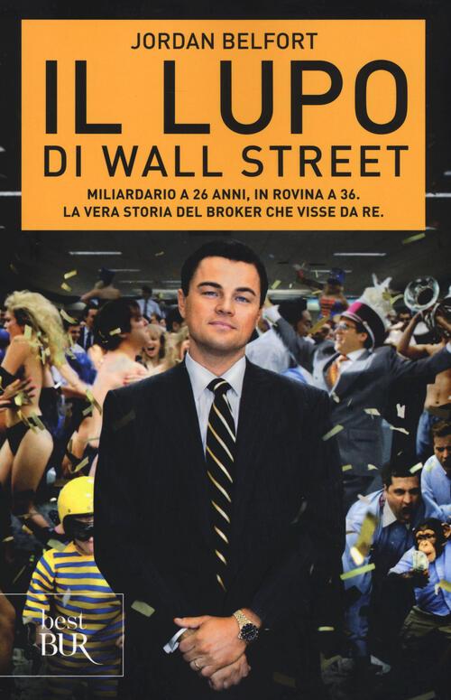 jordan belfort libro  Il lupo di Wall Street - Jordan Belfort Libro -