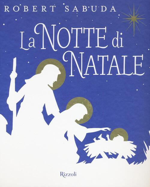 La Notte Di Natale.La Notte Di Natale Libro Pop Up