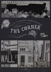 The corner. Vite all'angolo