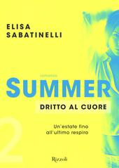Dritto al cuore. Summer. Vol. 2