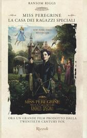 La casa dei ragazzi speciali. Miss Peregrine  - Ransom Riggs Libro - Libraccio.it