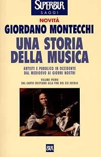 (NUOVO o USATO) Una storia della musica. Vol. 1
