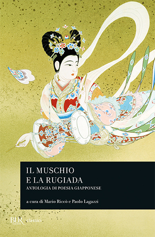 Image of Il muschio e la rugiada. Antologia di poesia giapponese
