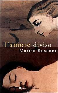 Image of (NUOVO o USATO) L' amore diviso