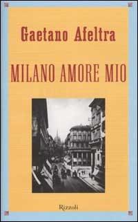 Image of (NUOVO o USATO) Milano amore mio