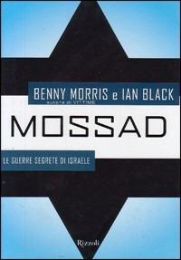 (NUOVO o USATO) Mossad. Le guerre segrete di Israele