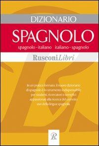 (NUOVO o USATO) Dizionario spagnolo. Spagnolo italiano, italiano s..