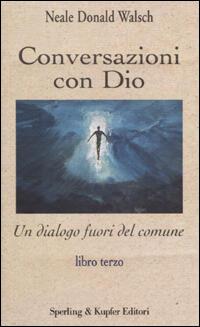 Conversazioni Con Dio Volume 3 Pdf