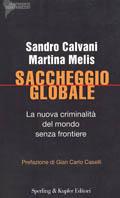 Saccheggio_globale_nuova_criminalità_mondo_senza_sperling_kupfer