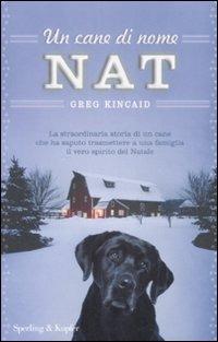 (NUOVO o USATO) Un cane di nome Nat