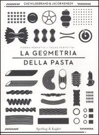 La geometria della pasta
