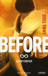 Before. After forever  - Anna Todd Libro - Libraccio.it