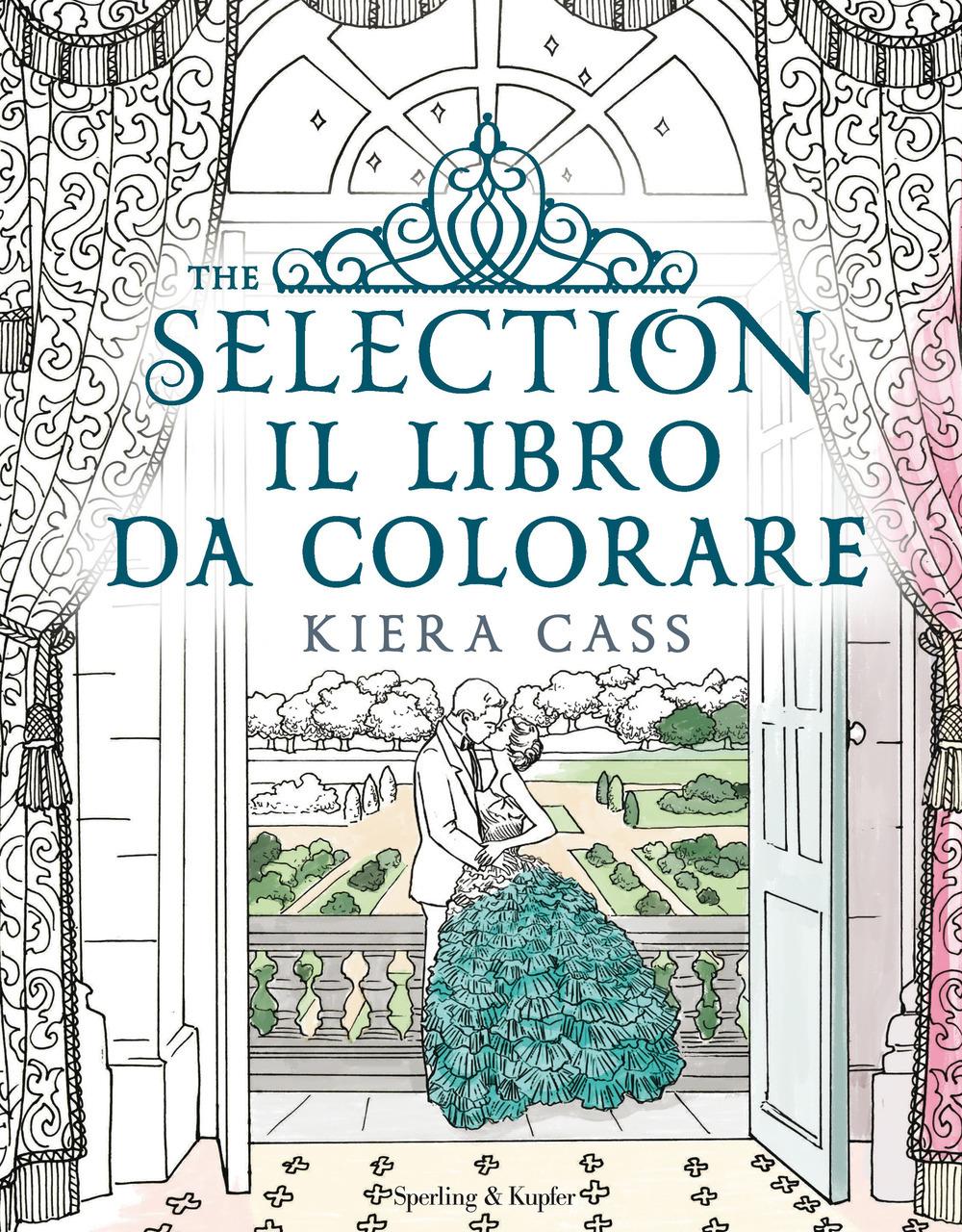 (NUOVO o USATO) The selection. Il libro da colorare. Ediz. illustrata