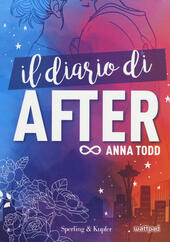 Il diario di After. Con adesivi  - Anna Todd Libro - Libraccio.it
