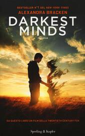 Darkest minds  - Alexandra Bracken Libro - Libraccio.it