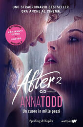 Un cuore in mille pezzi. After. Ediz. speciale. Vol. 2.  - Anna Todd Libro - Libraccio.it