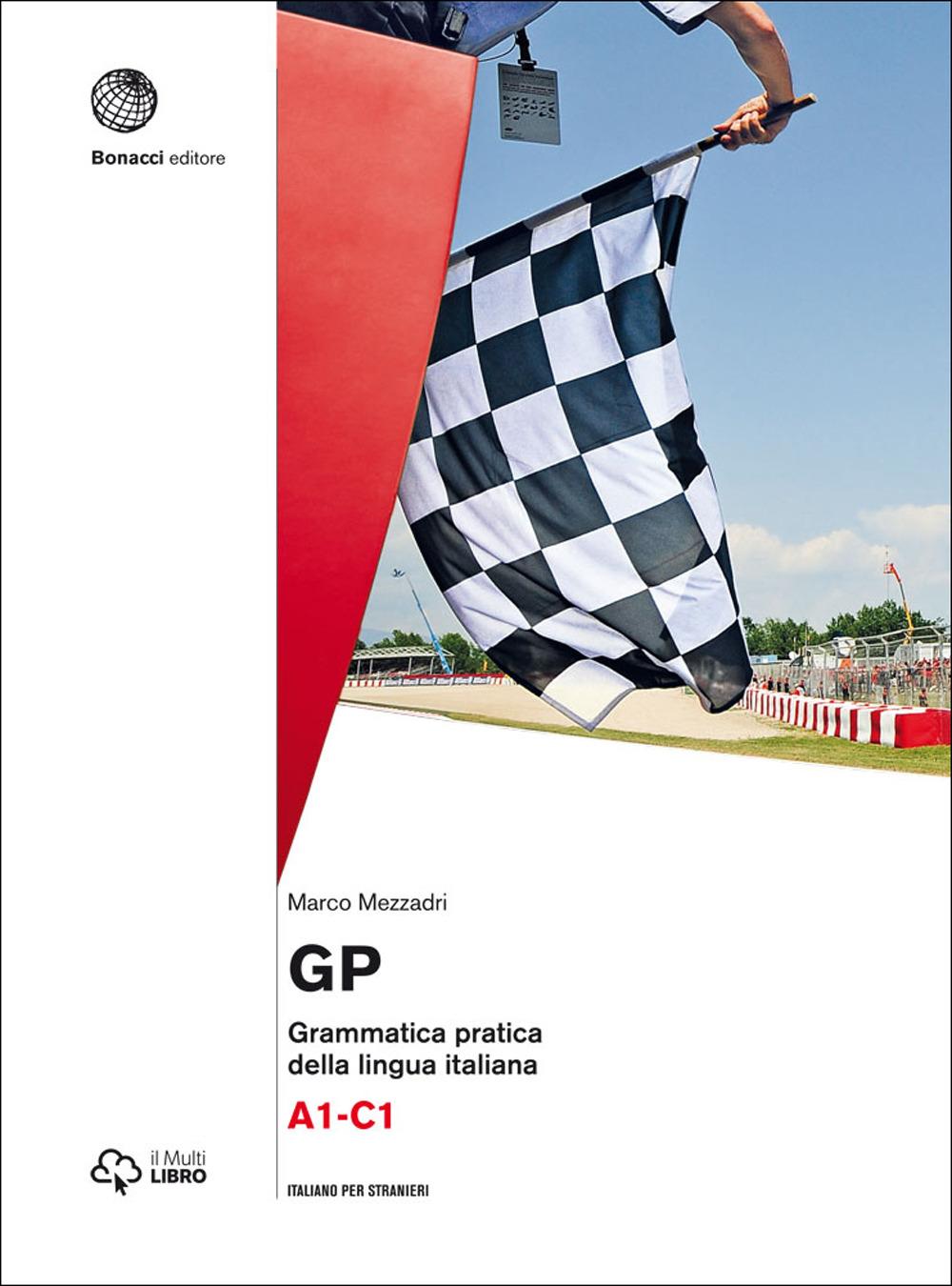GP. Grammatica pratica della lingua italiana. Livello A1 C1