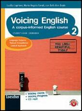 Voicing english. A corpus-informed english course. Con CD Audio. Con CD-ROM. Con espansione online
