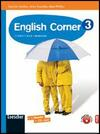 English corner. Student's book. Con espansione online. Vol. 3