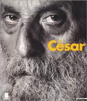 (NUOVO o USATO) César. Catalogo della mostra (Milano, 1998)