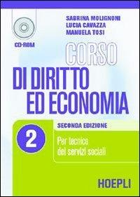 Corso di diritto ed economia. Per le Scuole superiori. Vol. 2