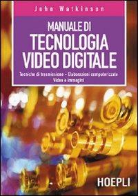 Manuale di tecnologia video digitale