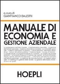 Manuale di economia e gestione aziendale, hoepli, 9788820334239.