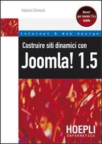 Image of Costruire siti dinamici con Joomla! 1.5