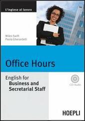 Office Hours. English for Business end Secretarial Staff. Con CD Audio
