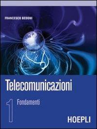 Telecomunicazioni. Vol. 1: Fondamenti.