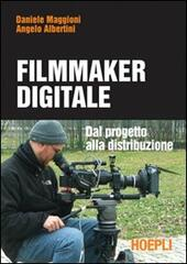 Il filmmaker digitale