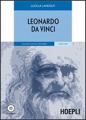 Leonardo da Vinci. Con CD-Audio