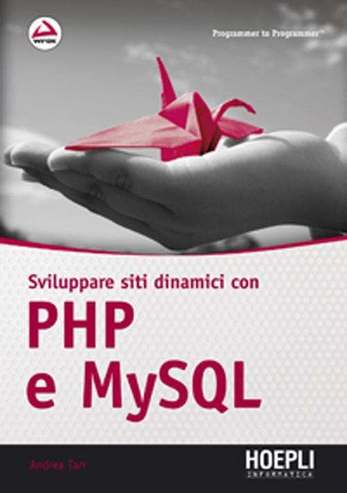 Image of Sviluppare siti dinamici con PHP e MySQL