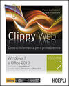 Clippy web. Con e-book. Con espansione online. Vol. 2: Windows 7 e Office 2010.