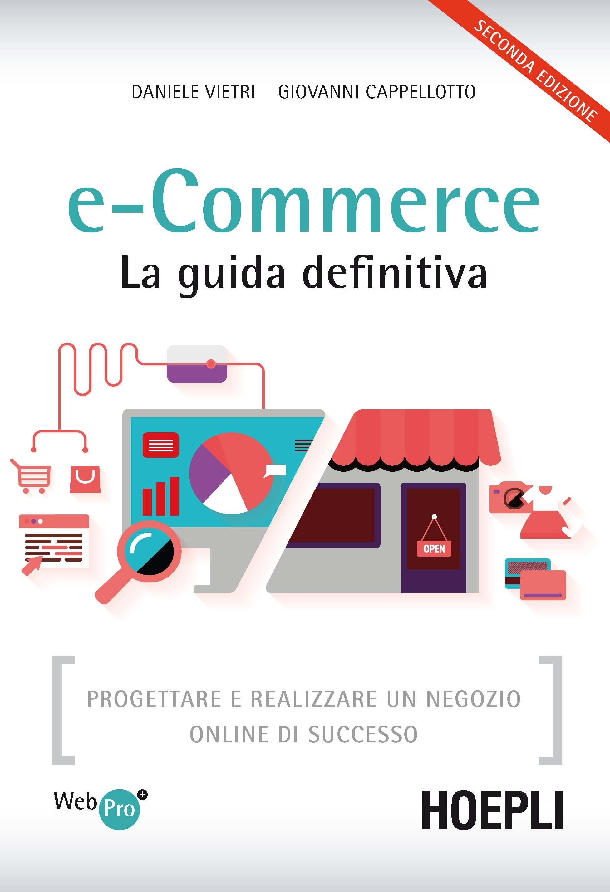 Image of E-commerce. La guida definitiva. Progettare e realizzare un negozi..
