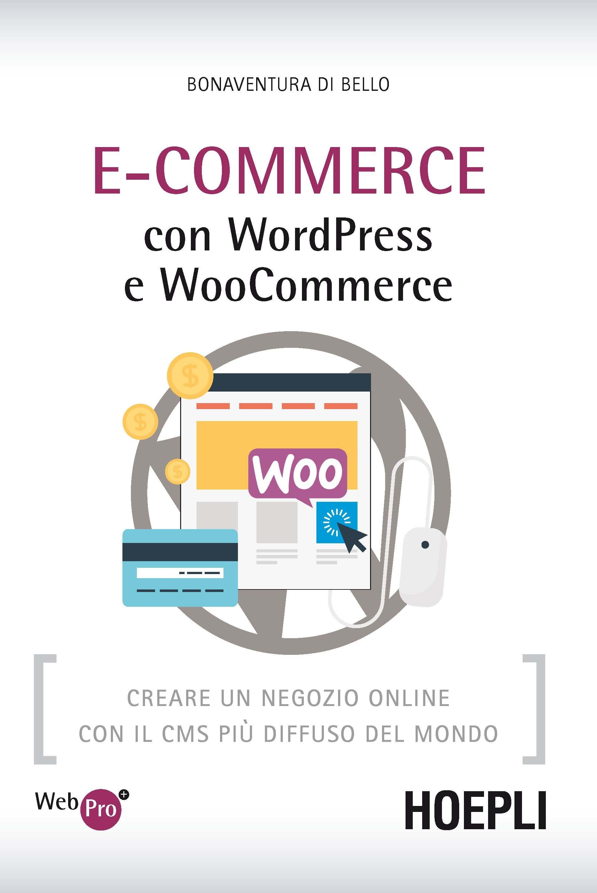 Image of E-Commerce con WordPress e Woocommerce. Creare un negozio online c..