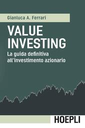 Value investing. La guida definitiva all'investimento azionario
